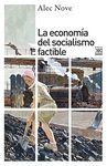 LA ECONOMÍA DEL SOCIALISMO FACTIBLE