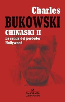 CHINASKI II. LA SENDA DEL PERDEDOR / HOLLYWOOD