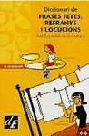 DICCIONARI DE FRASES FETES, REFRANYS I LOCUCIONS