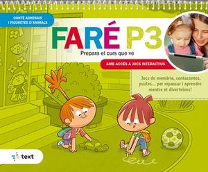 FARÉ P3. PREPARA EL CURS QUE VE