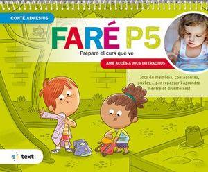 FARÉ P5. PREPARA EL CURS QUE VE