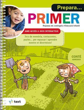 PREPARA... PRIMER. REPASSA ELS CONTINGUTS EDUCACIO INFANTIL