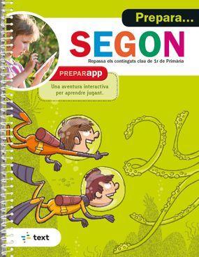 PREPARA... SEGON. REPASSA ELS CONTINGUTS DE 1ER PRIMARIA