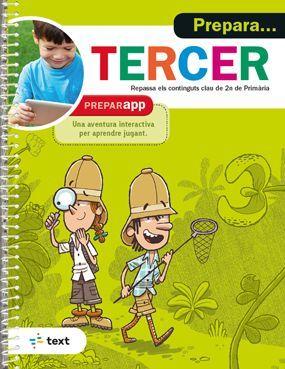 PREPARA... TERCER. REPASSA ELS CONTINGUTS DE 2N PRIMARIA