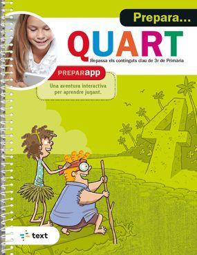 PREPARA... QUART. REPASSA ELS CONTINGUTS DE 3R PRIMARIA