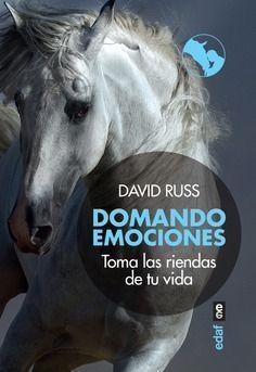 DOMANDO EMOCIONES. TOMA LAS RIENDAS DE TU VIDA
