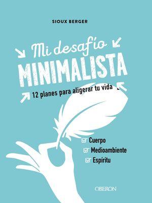 MI DESAFIO MINIMALISTA.  12 PROGRAMAS PARA ALIGERAR TU VIDA