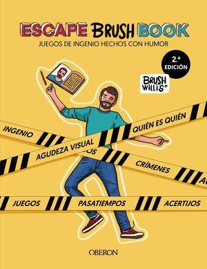 ESCAPE BRUSH BOOK. JUEGOS DE INGENIO HECHOS CON HUMOR