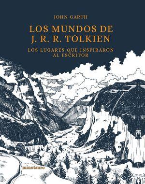 LOS MUNDOS DE J. R. R. TOLKIEN