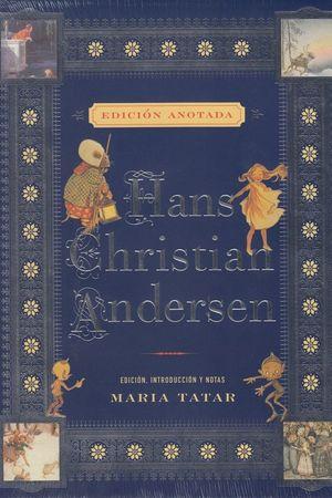 HANS CHRISTIAN ANDERSEN (EDICIÓN ANOTADA)