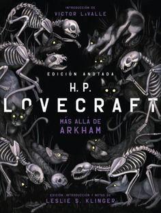 H.P. LOVECRAFT ANOTADO. MÁS ALLA DE ARKHAM