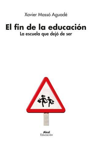 EL FIN DE LA EDUCACIÓN