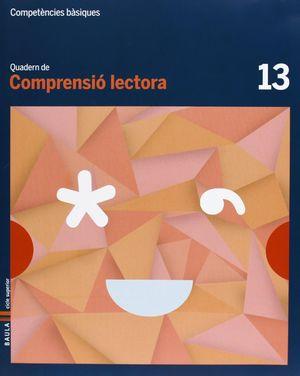 QUADERN COMPRENSIÓ LECTORA 13 CICLE SUPERIOR COMPETÈNCIES BÀSIQUES