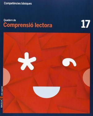 QUADERN COMPRENSIÓ LECTORA 17 CICLE SUPERIOR COMPETÈNCIES BÀSIQUES