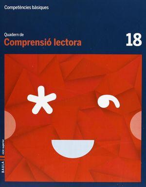 QUADERN COMPRENSIÓ LECTORA 18 CICLE SUPERIOR COMPETÈNCIES BÀSIQUES