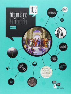 HISTÒRIA DE LA FILOSOFIA 2N BATXILLERAT LA SOM LINK