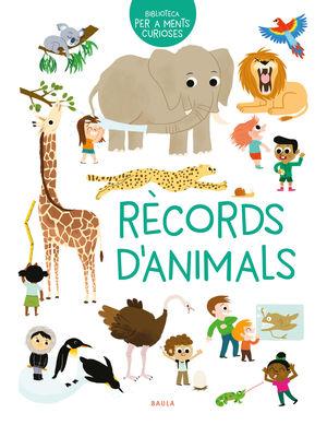 RÈCORDS D'ANIMALS. BIBLIOTECA PER A MENTS CURIOSES