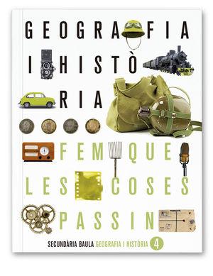 GEOGRAFIA I HISTÒRIA 4T D'ESO LA FQLCP + LLICÈNCIA DIGITAL