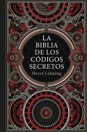 LA BIBLIA DE LOS CÓDIGOS SECRETOS