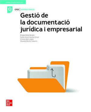 GESTIO DE LA DOCUMENTACIO JURIDICA I EMPRESARIAL. GS
