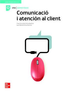 COMUNICACIO I ATENCIO AL CLIENT. GRAU SUPERIOR