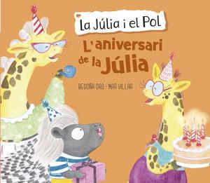 LA JULIA I EL POL. ANIVERSARI DE LA JULIA