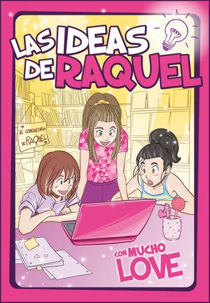 LAS IDEAS DE RAQUEL 2. CON MUCHO LOVE
