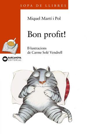 BON PROFIT! / PER MOLTS ANYS!