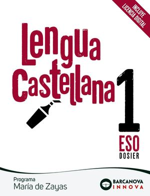 LENGUA CASTELLANA 1ESO DOSIER. PROGRAMA MARIA DE ZAYAS