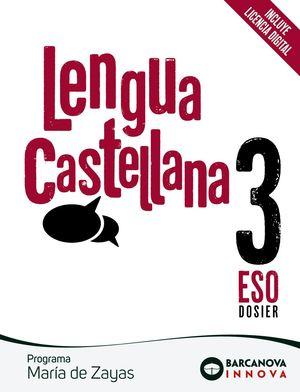LENGUA CASTELLANA 3 ESO DOSIER. PROGRAMA MARIA DE ZAYAS