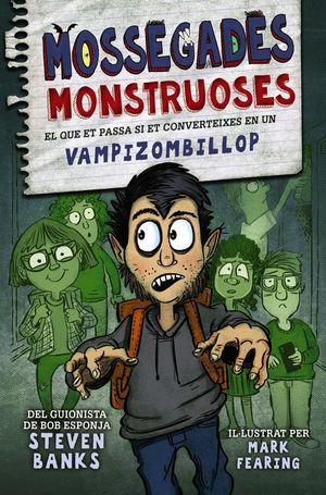 MOSSEGADES MONSTRUOSES 1. VAMPIZOMBILLOP