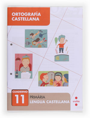 ORTOGRAFÍA CASTELLANA 11. PRIMÀRIA