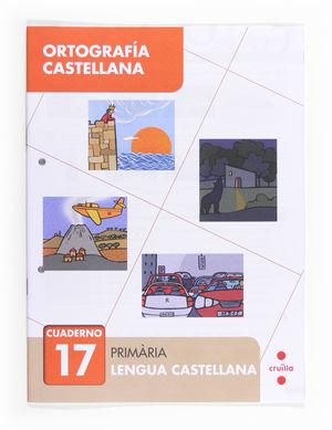 ORTOGRAFIA CASTELLANA CUAD.17