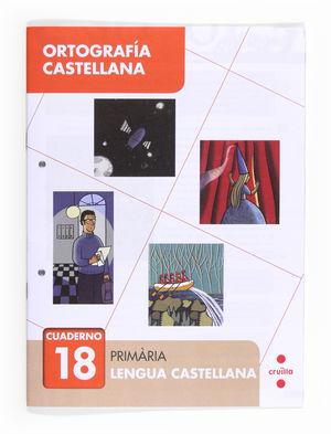ORTOGRAFÍA CASTELLANA 18. PRIMÀRIA