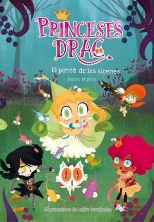 PRINCESES DRAC 2: EL PANTÀ DE LES SIRENES