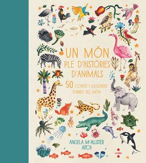 UN MÓN PLE D'HISTÒRIES D'ANIMALS