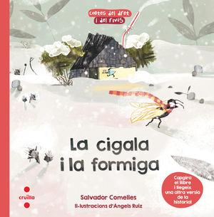 LA CIGALA I LA FORMIGA / LA FORMIGA I LA CIGALA