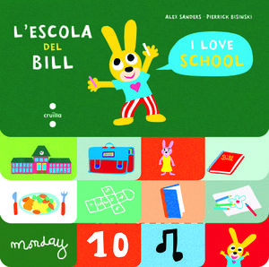 L'ESCOLA DEL BILL / I LOVE TO SCHOOL