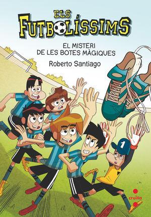 ELS FUTBOLISSIMS 17. EL MISTERI DE LES BOTES MÀGIQUES