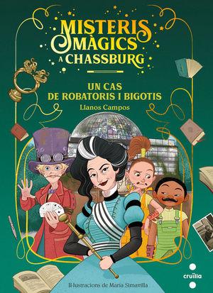 MISTERIS MAGICS A CHASSBURG 3. UN CAS DE ROBATORIS I BIGOTIS