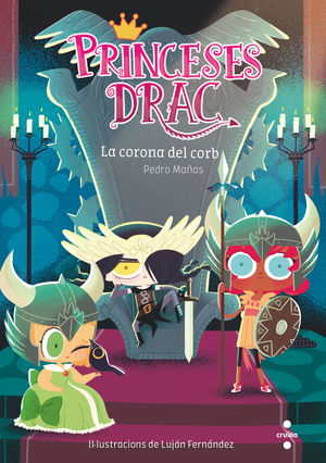 PRINCESES DRAC 12. LA CORONA DEL CORB