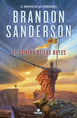 EL CAMINO DE LOS REYES (EL ARCHIVO DE LAS TORMENTAS 1)