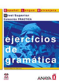 EJERCICIOS DE GRAMÁTICA. NIVEL SUPERIOR