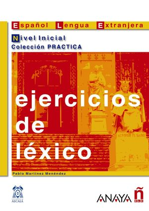 EJERCICIOS DE LÉXICO. NIVEL INICIAL