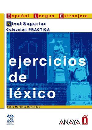 EJERCICIOS DE LÉXICO. NIVEL SUPERIOR