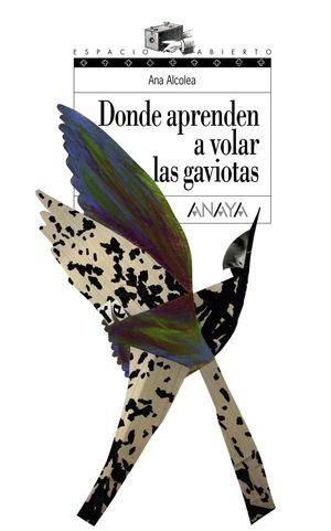 DONDE APRENDEN A VOLAR LAS GAVIOTAS