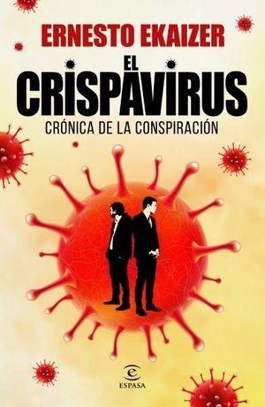 EL CRISPAVIRUS. CRONICA DE LA CONSPIRACION