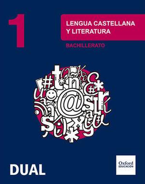 INICIA DUAL LENGUA CASTELLANA Y LITERATURA 1.º BACHILLERATO. LIBRO DEL ALUMNO