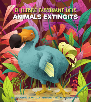 EL FASCINANT LLIBRE DELS ANIMALS EXTINGITS