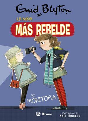 LA NIÑA MÁS REBELDE 3. ES MONITORA